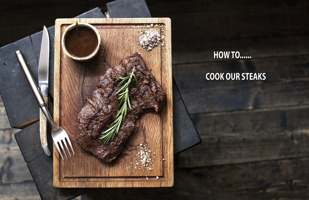 How to cook steaks